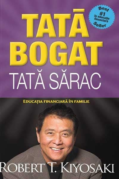 Tata bogat, tata sarac | Robert T. Kiyosaki