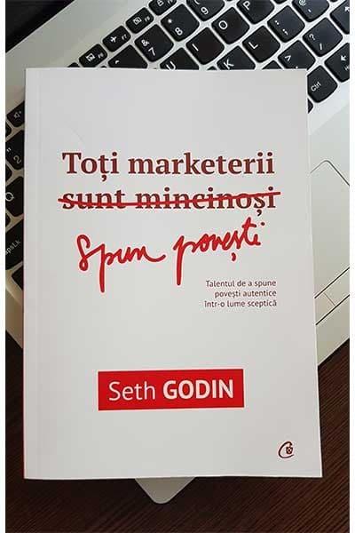 Toti marketerii (sunt mincinosi) spun povesti | Seth Godin
