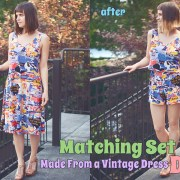 Summer DIY: Two Piece Set Made of a Vintage Dress