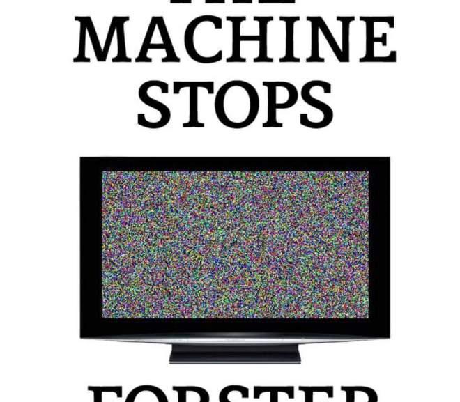 When the Machine Stops  當世界網路線拔掉時