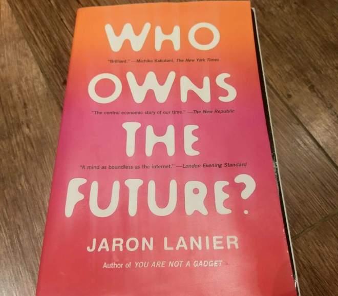 Who Owns the Future 網路經濟是福是禍