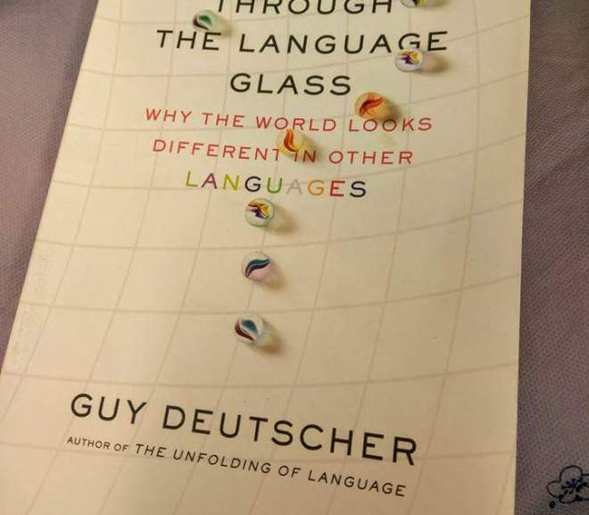 Through the language glass 透過語言看世界