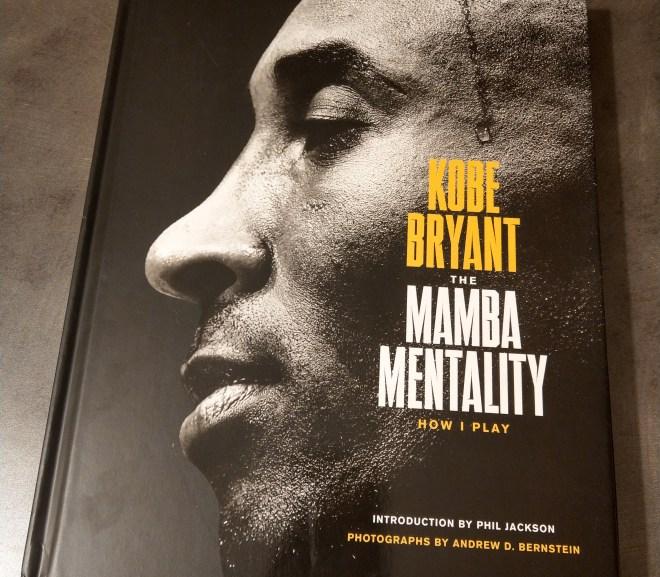 The Mamba Mentality, Kobe Bryant 的頂尖意志力