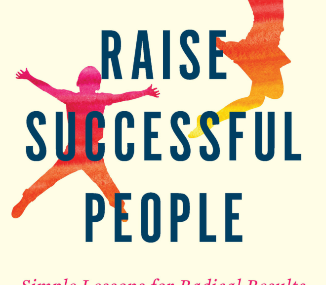 How to Raise Successful People 如何培養成功的人