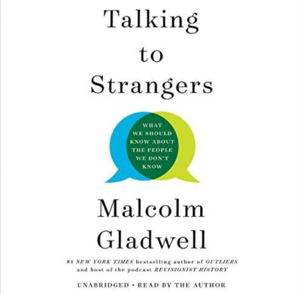 Talking to Strangers 如何理解陌生人