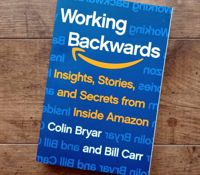 """Working Backwards """"以終為始""""的亞馬遜哲學"""