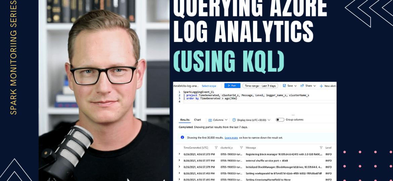Querying Log Analytics using KQL