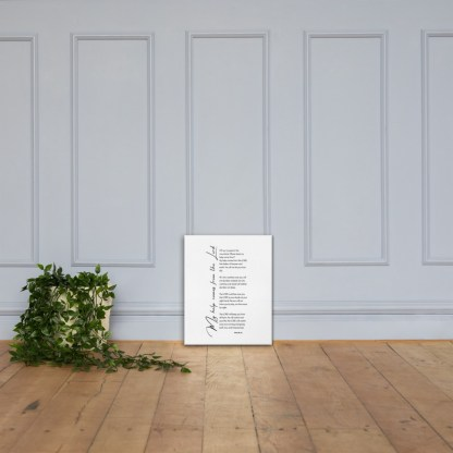 Psalm 121 canvas-(in)-16x20-lifestyle-3-60300061cea9b
