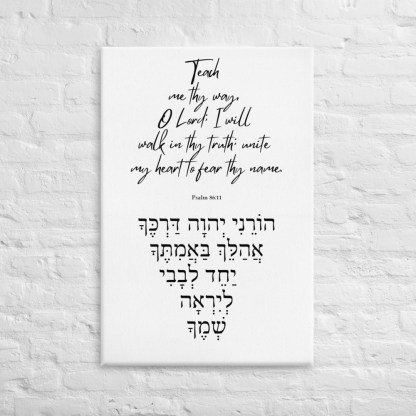 Psalm 86:11 canvas-in-24x36-front-603075a83ccf5.jpg