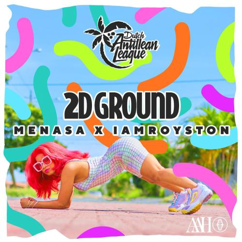 2D Ground – Menasa, IamRoyston