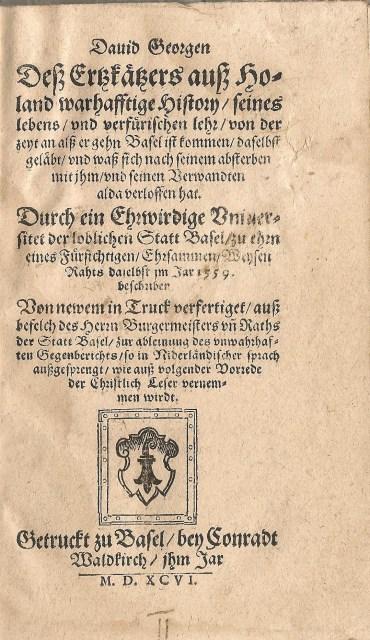 The Arch-Heretic David Joris, 1596 (Jaspers & Meeder, #11)