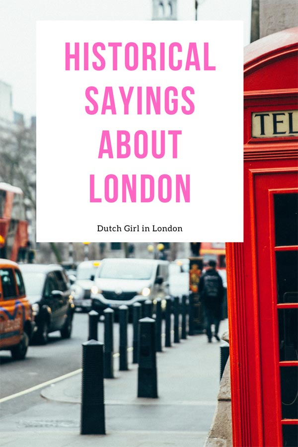 Save these historical sayings about London on Pinterest