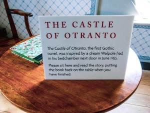 Sign on a table saying 'The Castle of Otranto' was inspired by a dream Walpole had in his bedchamber next door in 1765.