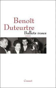 Benoît Duteurtre, Ballets roses : les dessous de mai 1958 Livre de Benoît Duteurtre