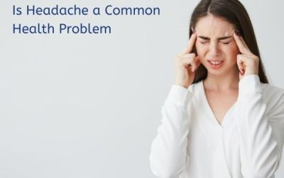 Is Headache a Common Health Problem