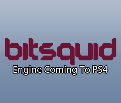 Bitsquid engine coming to Sony PlayStation 4