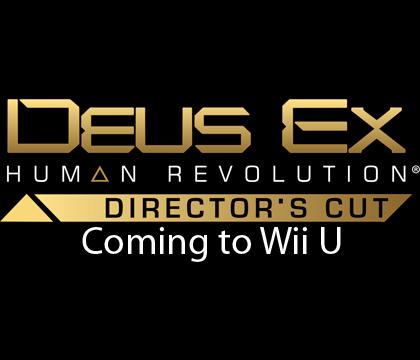 Deus Ex: Human Revolution Director's Cut Coming to WiiU