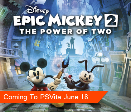 Epic Mickey 2 is coming to the PlayStation Vita