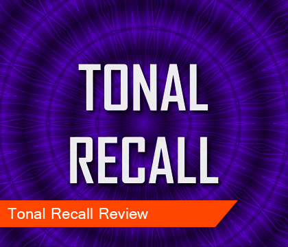 Tonal Recall Review