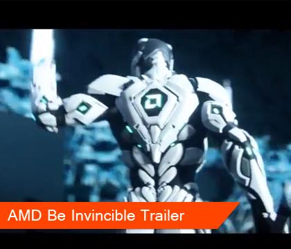 AMD Be Invincible Trailer