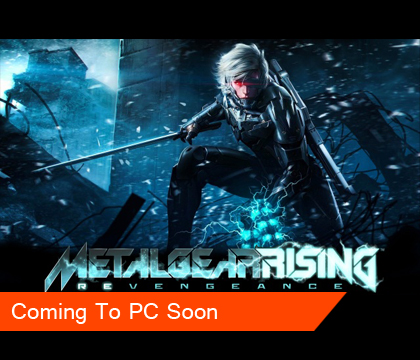 Metal Gear Rising Revengeance PC Version Coming Soon