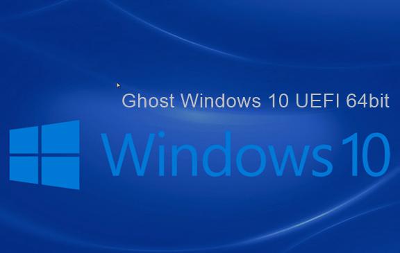 Chia sẻ bộ ghost Windows 10 UEFI 64bit full soft ổn định