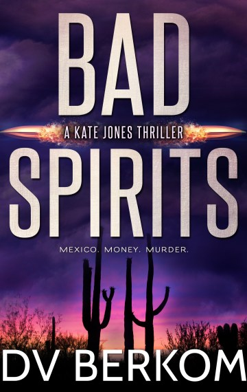 Bad Spirits (Kate Jones #1)