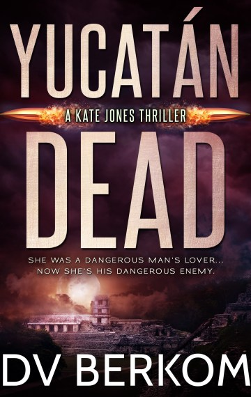 Yucatán Dead (Kate Jones #6)