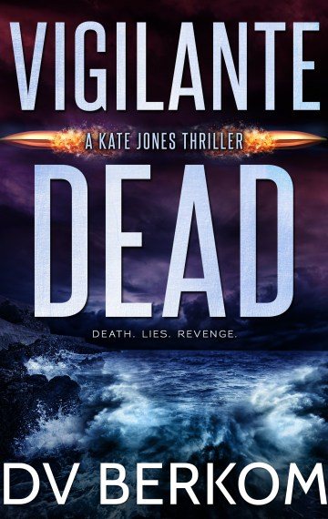 Vigilante Dead (Kate Jones #8)