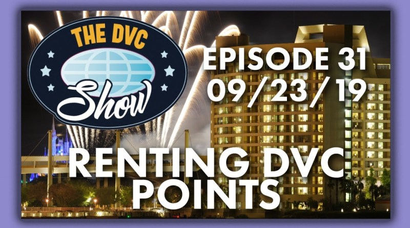 The DVC Show: Renting DVC Points