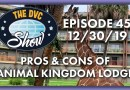 The DVC Show - Pros & Cons of Animal Kingdom Lodge