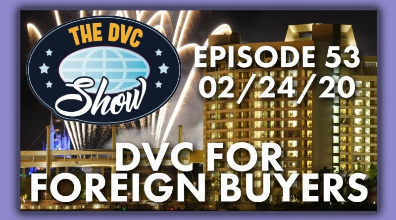DVC For Foreign Buyers