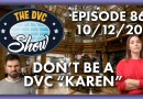 Don't Be A DVC Karen
