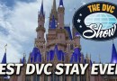 Best DVC Stay Ever