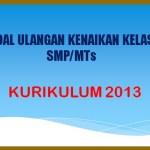 Latihan Soal UKK PAT Kelas 7 8 9 SMP MTs K13 Lengkap