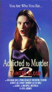 Addicted to Murder 2