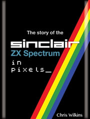 The Story of the Sinclair ZX Spectrum