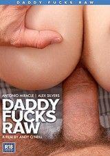 Daddy Fucks Raw