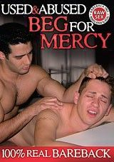 Used & Abused: Beg for Mercy