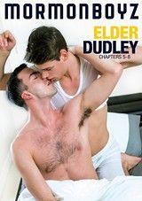 Elder Dudley: Chapters 5-8