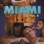 Miami Uncut 4: Sizzle