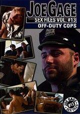 Joe Gage Sex Files 13: Off-Duty Cops
