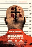 Brawl In Cell Block 99 DVD Release Date