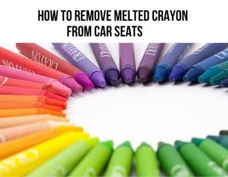 How To Remove Melted Crayon From Car Seats