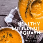 Dwardcooks Pinterest Butternut Squash Soup