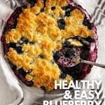healthy blueberry cobbler