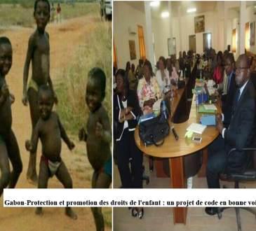 GABON PROTECTION DE L ENFANT ATELIER - Gabon-Protection et promotion des droits de l'enfant : un projet de code en bonne voie