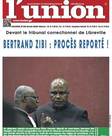 Gabon/Justice : Le procès Bertrand Zibi à nouveau renvoyé !