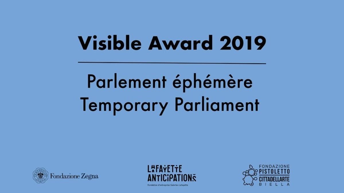 Paris, 5e édition du PARLEMENT ÉPHÉMÈRE - VISIBLE AWARD 2019