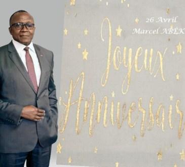 "Gabon : Marcel ABÉKÉ, 26 avril, ""Joyeux anniversaire"""